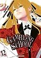 Acheter Gambling School volume 12 sur Amazon