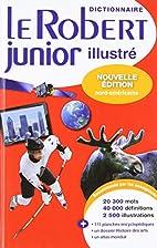 Dictionnaire Le Robert junior illustré:…