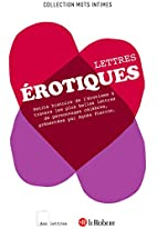 Lettres érotiques by Agnès Pierron