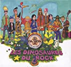 Les dinosaures du rock (1CD audio) by…