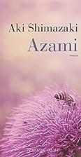 Azami by Aki Shimazaki