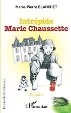 Intrépide marie Chaussette by…