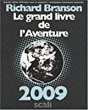 Richard Branson: Le grand livre de l'Aventure (French Edition)