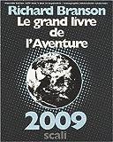 Richard Branson: Le grand livre de l'Aventure (French Edition)