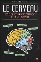 Le Cerveau : les clés de son développement…
