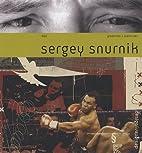 Sergey Snurnik : Edition bilingue…