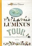 Clément, Frédéric: Le luminus tour (French Edition)