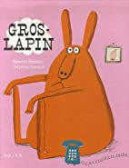 Gros-Lapin (French Edition) by Ramona…