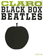 Black Box Beatles by Claro
