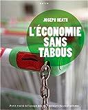 Joseph Heath: L'économie sans tabous (French Edition)