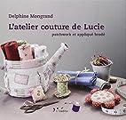l'atelier couture de Lucie ; patchwork…