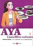 Acheter Aya, conseillère culinaire volume 1 sur Amazon