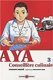 Acheter Aya, conseillère culinaire volume 3 sur Amazon