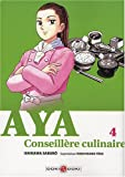 Acheter Aya, conseillère culinaire volume 4 sur Amazon