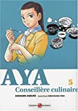 Acheter Aya, conseillère culinaire volume 5 sur Amazon