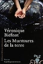 Les murmures de la terre : roman by…