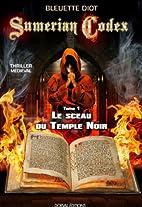 Sumerian Codex - Tome 1 : Le sceau du temple…