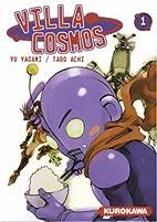 Villa Cosmos, Volume 1 by Yu Yagami