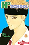 Rie Takada: H3 School, Tome 3 (French Edition)