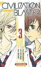 The Civilization blaster, Tome 3 (French…