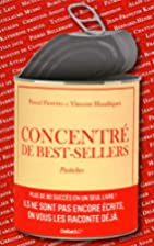Concentré de best-sellers - Pastiches…