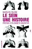 Yalom, Marilyn: Le sein, une histoire