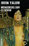 Irvin-D Yalom: mensonges sur le divan