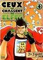Acheter Ceux qui chassent les elfes volume 4 sur Amazon