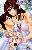 Acheter Dangereuse Attraction volume 4 sur Amazon
