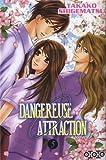 Acheter Dangereuse Attraction volume 5 sur Amazon