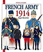 FRENCH ARMY - VOLUME 1: 1914 (Histoire &…