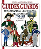 Guides and Guards of Commanding Generals and…
