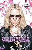 Daniel Ichbiah: Madonna L'Intégrale (French Edition)