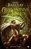 Barclay: Les Elfes, Tome 1 (French Edition)