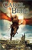 Carol Berg: Les livres de Rai-Kirah, Tome 3 (French Edition)