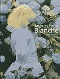 Roberts, Jane: Jacques-Émile Blanche