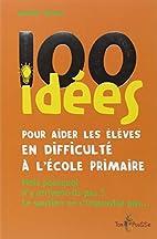 100 idées pour aider les élèves en…