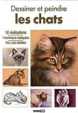 L Thomas: Dessiner et peindre des chats (French Edition)