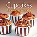 Cupcakes recettes gourmandes (French…