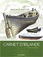 Carnet d'Irlande by Yvon Le Corre