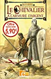 Alain Absire: Le chevalier a l'armure d'argent, Tome 1 (French Edition)