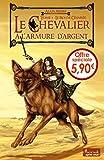 Alain Absire: Le chevalier à l'armure d'argent, Tome 3 (French Edition)