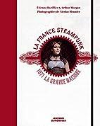 La France steampunk : 1871, la grande…