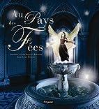 Au pays des fées by Jean-Louis Fetjaine