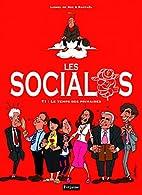Les socialos, Tome 1 : Le temps des…