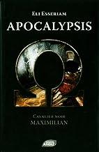 Apocalypsis : Cavalier noir : Maximilian by…