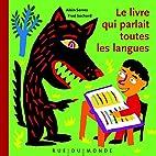Livre qui parlait toutes les langues by…