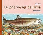 Le long voyage de Pirika by Toshiki Sawada