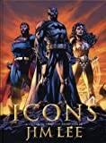 Jim Lee: Icons (French Edition)