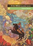 Odilon Redon: A Soi-Meme et Autres Textes